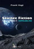 Science Fiction Kurzgeschichten - Band 8