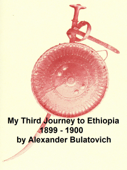 My Third Journey to Ethiopia, 1899-1900