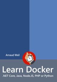 Learn Docker Net Core Java Node Js Php Or Python