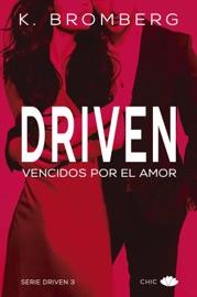 Driven. Vencidos por el amor PDF Download