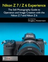 Nikon Z7  Z6 Experience