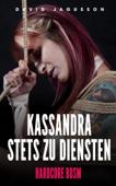 Kassandra stets zu Diensten [Hardcore BDSM]
