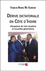 Dérive dictatoriale en Côte d'Ivoire