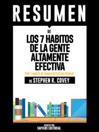 Los 7 Habitos De La Gente Altamente Efectiva The 7 Habits Of Highly Effective People Resumen Del Libro De Stephen Covey