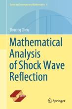 Mathematical Analysis Of Shock Wave Reflection