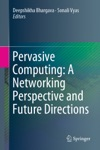 Pervasive Computing A Networking Perspective And Future Directions