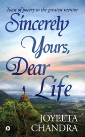 Sincerely Yours Dear Life