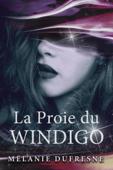 La Proie du Windigo