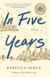 In Five Years - Rebecca Serle