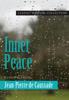Inner Peace - Kathryn Hermes & Jean Pierre de Caussade