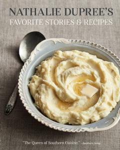 Nathalie Dupree's Favorite Stories & Recipes Boekomslag