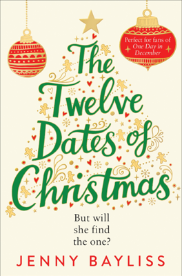 Jenny Bayliss - The Twelve Dates of Christmas book