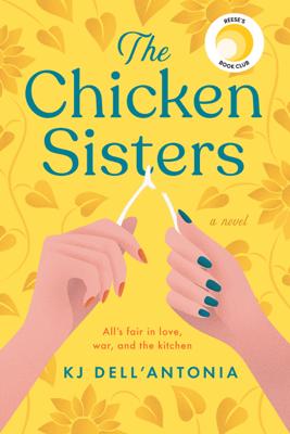 KJ Dell'Antonia - The Chicken Sisters book