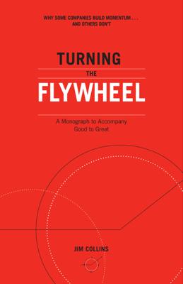 Turning the Flywheel - Jim Collins book