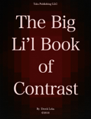 The Big Li'l Book of Contrast