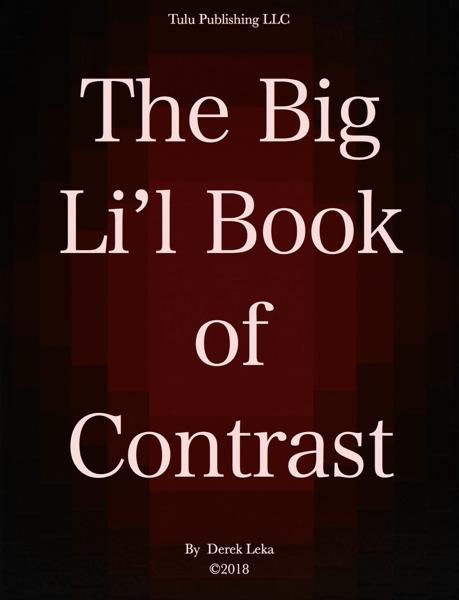 The Big Li'l Book of Contrast