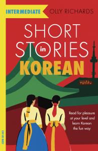Short Stories in Korean for Intermediate Learners Copertina del libro