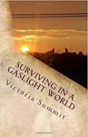 Surviving In A Gaslight World