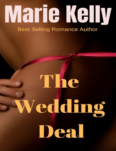 Marie Kelly - The Wedding Deal