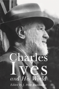 Charles Ives and His World Book Cover