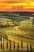 Eine erlesene Auseinandersetzung (Ein Toskanischer Weingarten Cozy-Krimi – Buch 6)