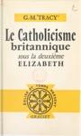 Le Catholicisme Britannique
