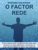 O Factor Rede