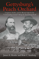 Download and Read Online Gettysburg's Peach Orchard