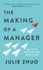 Julie Zhuo - The Making of a Manager artwork