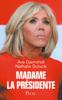 Madame la Présidente - Ava Djamshidi & Nathalie Schuck