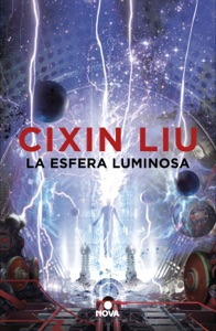La esfera luminosa Book Cover