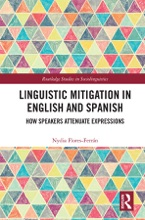 Linguistic Mitigation In English And Spanish