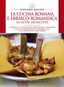 La cucina romana e ebraico-romanesca