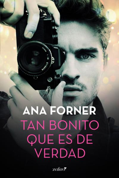 Tan bonito que es de verdad por Ana Forner