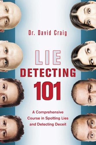 David Craig - Lie Detecting 101