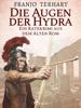 Die Augen Der Hydra - Ein Ratekrimi Aus Dem Alten Rom