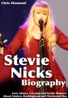 Stevie Nicks Biography Love Affairs Cocaine And Inside Rumors About Lindsey Buckingham And Fleetwood Mac