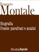 Eugenio Montale. Biografia e poesie: parafrasi e analisi Book Cover