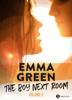 The Boy Next Room, vol. 2 - Emma M. Green