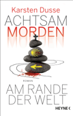 Download and Read Online Achtsam morden am Rande der Welt