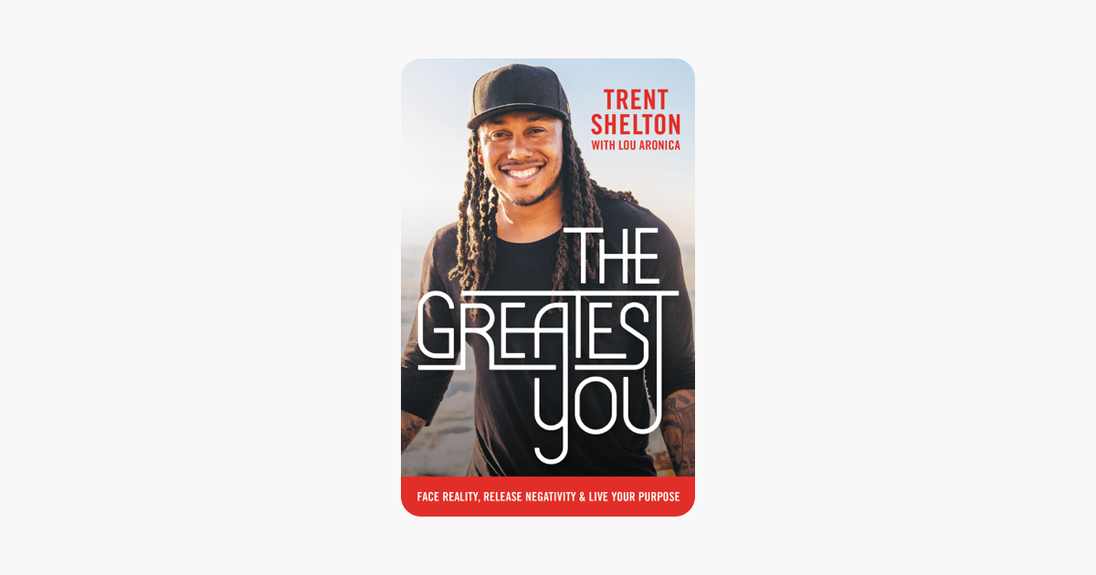 The Greatest You - Trent Shelton