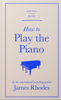 James Rhodes - How to Play the Piano Grafik