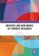 Archives And New Modes Of Feminist Research