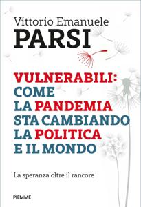 Vulnerabili: come la pandemia sta cambiando la politica e il mondo Copertina del libro