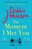 Debbie Johnson - The Moment I Met You artwork