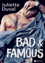 Bad and Famous