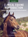 Clinical Equine Reproduction Volume 1