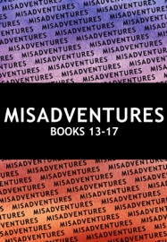 Misadventures Series Anthology: 3 PDF Download
