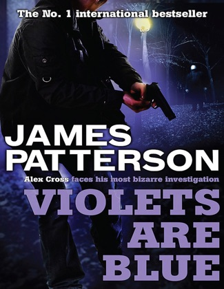 Violets are Blue (Alex Cross Book 7)