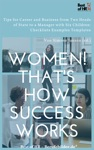 Women Thats How Success Works
